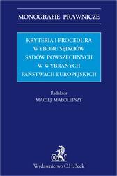 Kryteria i procedura wyboru sędziów sądó