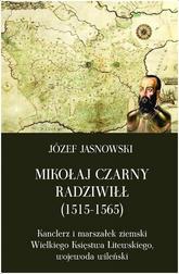 Mikołaj Czarny Radziwiłł (1515-1565)