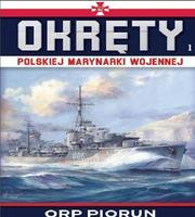 Okręty Polskiej Marynarki Wojennej Tom 1