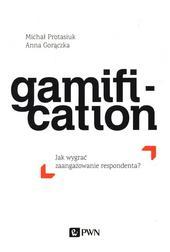 Gamification. Jak wygrać zaangażowanie r