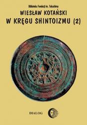 W kręgu shintoizmu. Doktryna kult organi