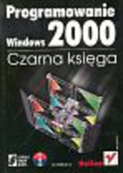 Programowanie Windows 2000 Czarna księga