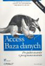 Access Baza danych - projektowanie i pro