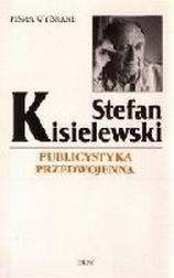 Stefan Kisielewski   ublicystyka przedwo