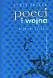 Poeci i wojna Rozprawy i szkice