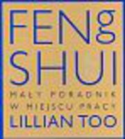 Mała Księga Feng Shui w pracy