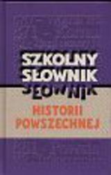 Szkolny słownik historii powszechnej