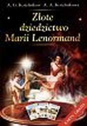 Złote dziedzictwo Marii Lenormand