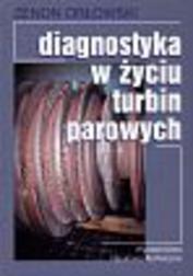 Diagnostyka w życiu turbin parowych /WNT