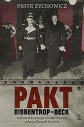 Pakt Ribbentrop-Beck. czyli jak Polacy m