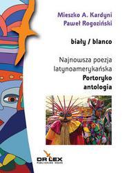 Biały / blanco Najnowsza poezja latynoam