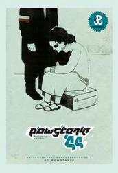Powstanie`44 w komiksie. Antologia prac