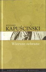 Ryszard Kapuściński T.10 - Wiersze zebra